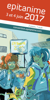 Convention Epitanime 2017 - 3 et 4 juin