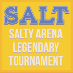 Tournoi SALT - Salty Arena Legendary Tournament